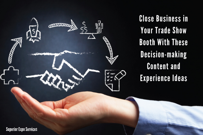 close business in trade show booth