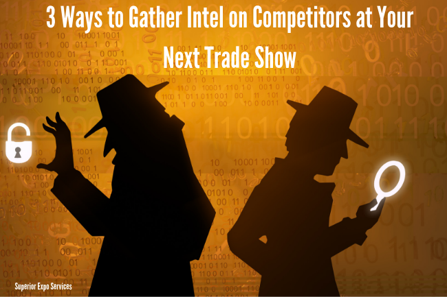 gather competitive intel on competitors at trade show