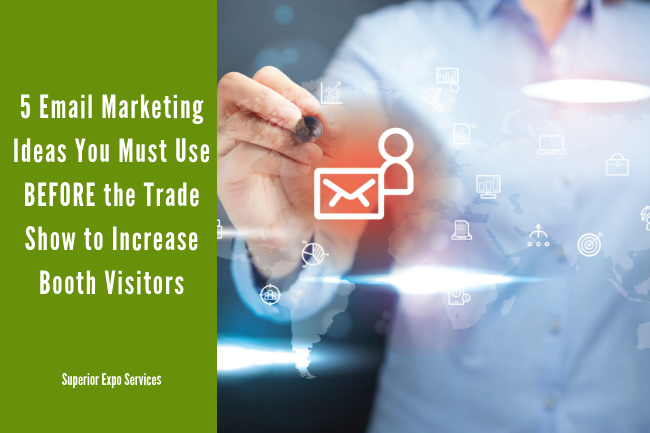 email marketing to increase trade show booth visitors