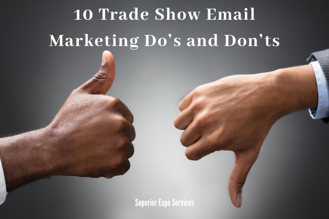 10 trade show email marketing do's and don'ts