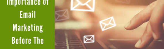 The Importance of Email Marketing Before The Trade Show