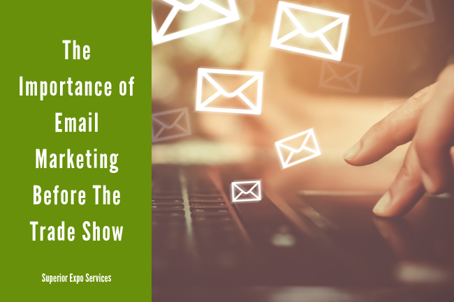 the importance of email marketing before a trade show