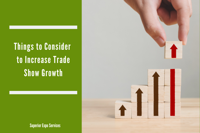 things to consider to increase trade show growth