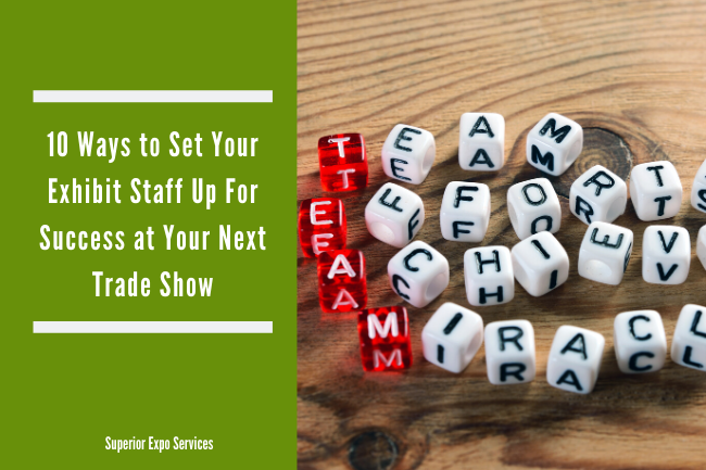 Set Exhibit Staff Up for Success With These 10 Tips